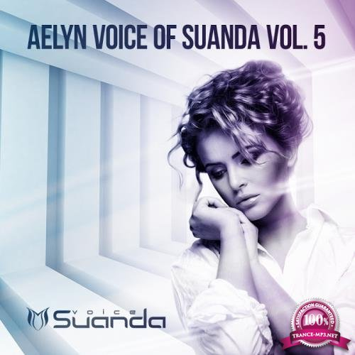 Aelyn - Voice Of Suanda Vol 5 (2018)