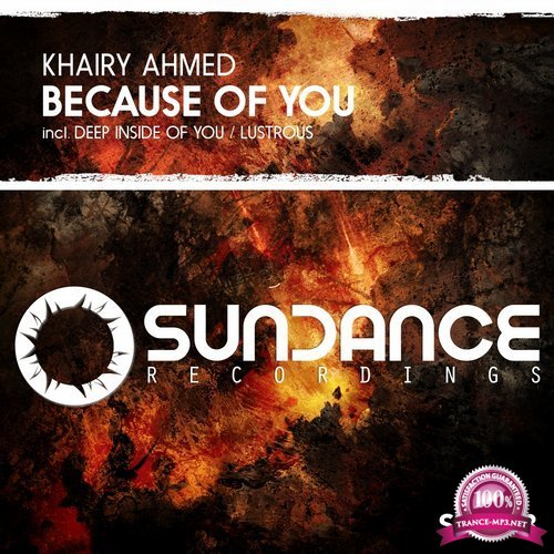 Khairy Ahmed - Because Of You (2018)