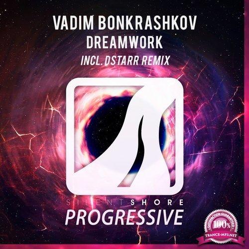 Vadim Bonkrashkov - Dreamwork (2018)