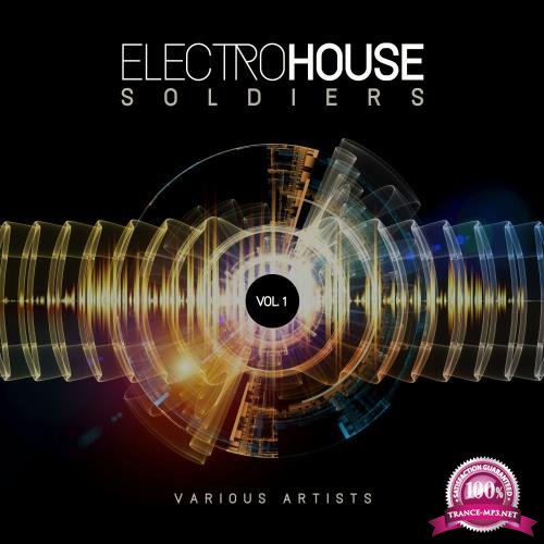 Electro House Soldiers, Vol. 1 (2018)