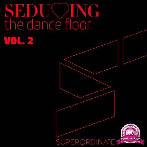 Seducing the Dance Floor, Vol. 2 (2018)