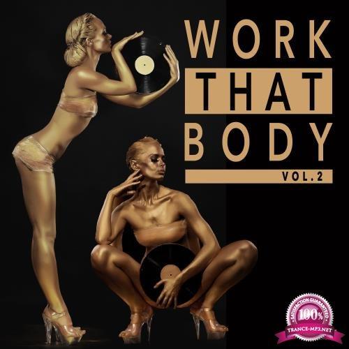 Work That Body, Vol. 2 (2018)