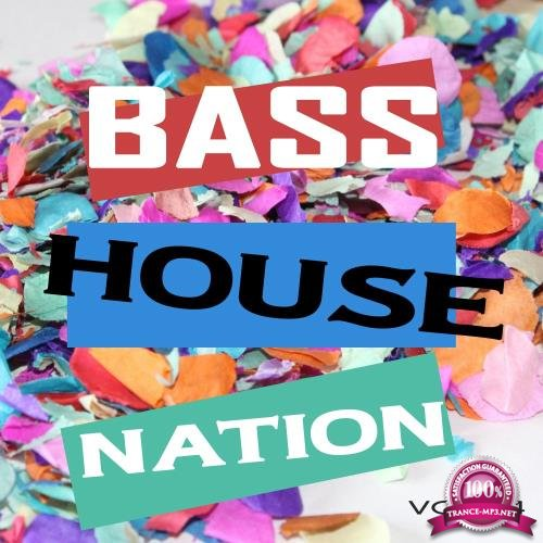 Bass House Nation Vol. 14 (2018)