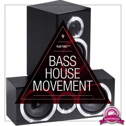 Bass House Movement, Vol. 9 (2018)
