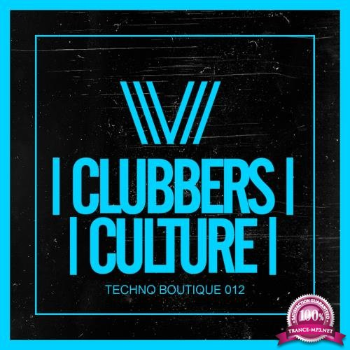 Clubbers Culture Techno Boutique 012 (2018)