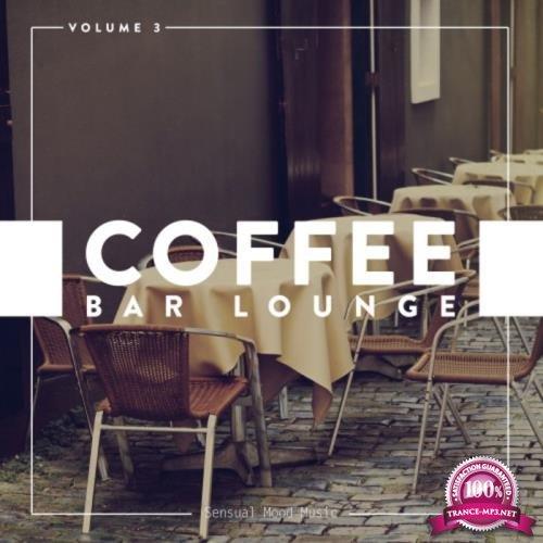 Coffee Bar Lounge, Vol. 3 (2018)