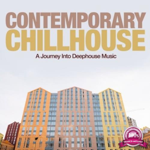 Contemporary Chillhouse (A Journey into Deephouse Music) (2018)