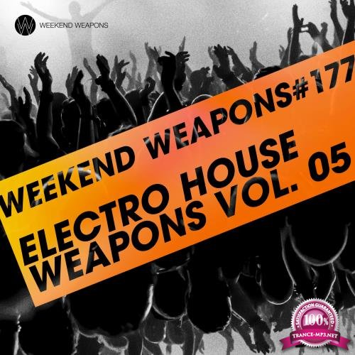 Electro House Weapons Volume 5 (2018)
