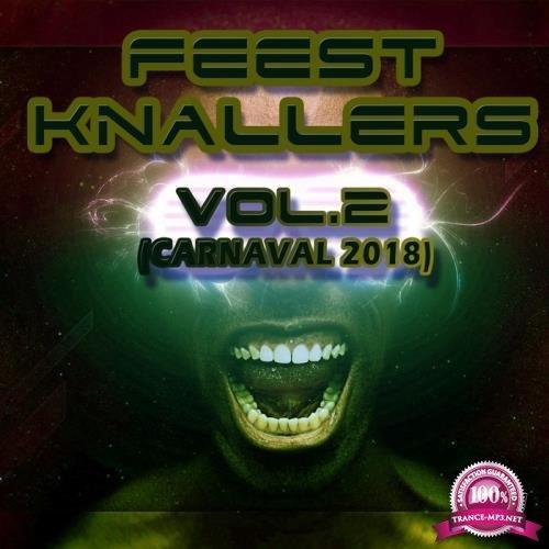 Feest Knallers, Vol. 2 (Carnaval 2018) (2018)