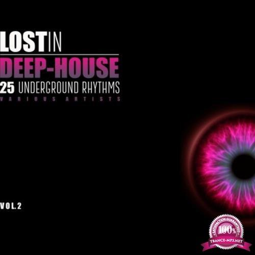 Lost in Deep-House (30 Underground Rhythms), Vol. 2 (2018)