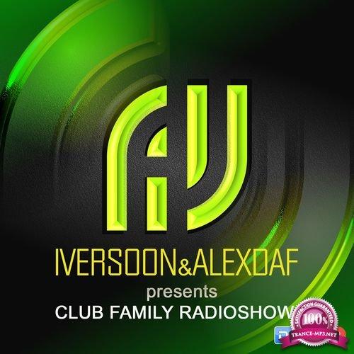 Iversoon & Alex Daf - Club Family Radioshow 142 (2018-02-12)