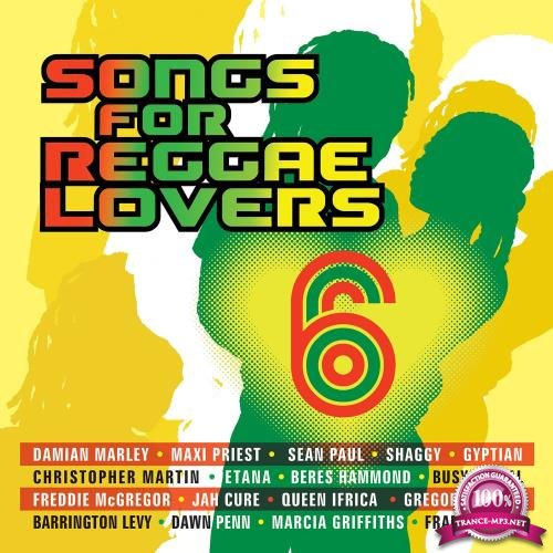 Songs For Reggae Lovers Vol. 6 (2018)