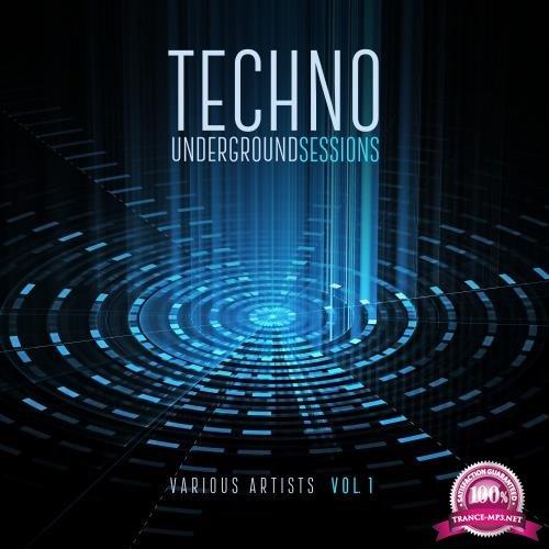 Techno Underground Sessions, Vol. 1 (2018)