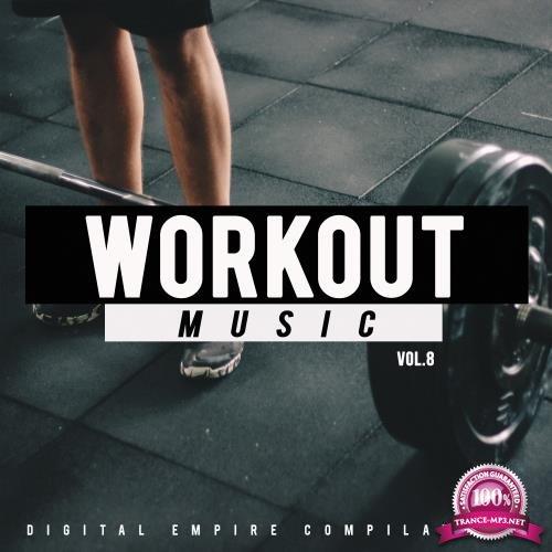 Workout Music, Vol. 8 (2018)