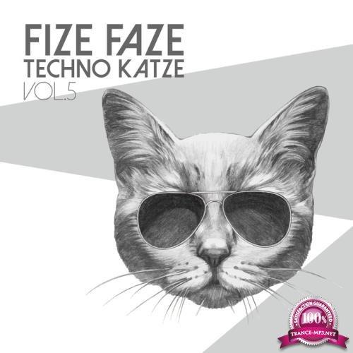 Fize Faze Techno Katze, Vol. 5 (2018)