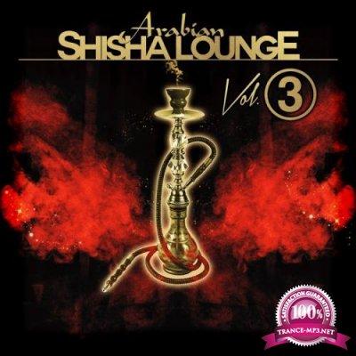 Arabian Shisha Lounge, Vol. 3 (2018)