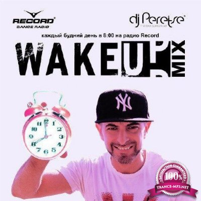 DJ Peretse - Record WakeUp Mix #032 (02-02-2018)