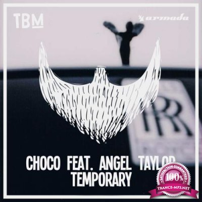 CHOCO Ft. Angel Taylor - Temporary (2017)