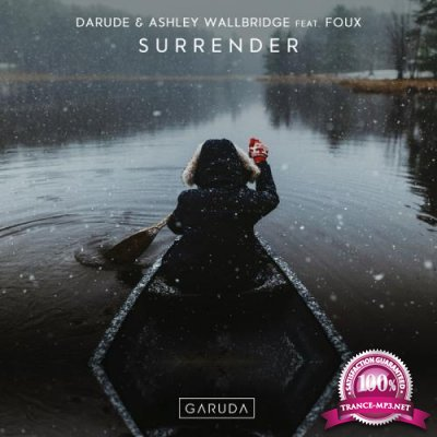 Darude & Ashley Wallbridge Feat. Foux - Surrender (2018)