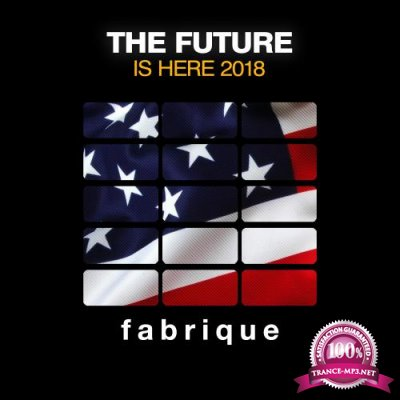 The Future Is Here 2018 (2018)