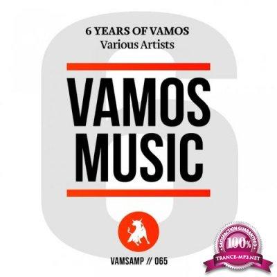 6 Years Of Vamos (2018)