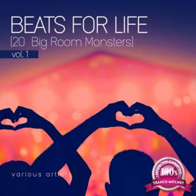 Beats For Life, Vol. 1 (20 Big Room Monsters) (2018)
