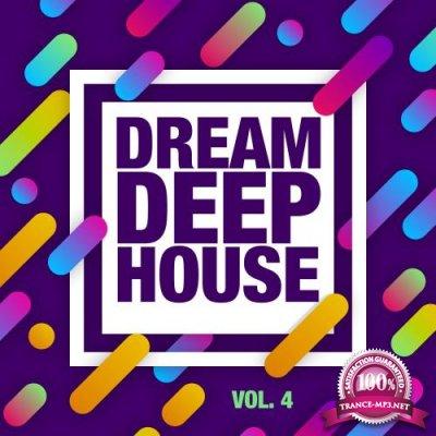 Dream, Deep House, Vol. 4 (2018)