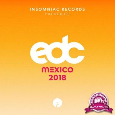 Insomniac Records Presents EDC Mexico 2018 (2018)