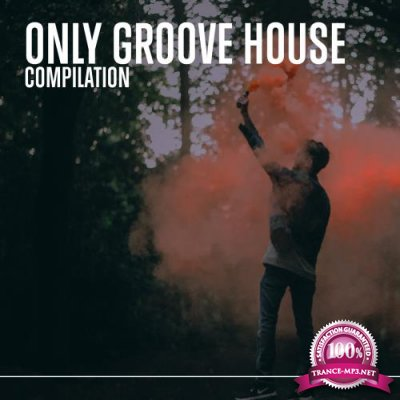 Only Groove House (2018)