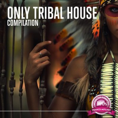 Only Tribal House (2018)