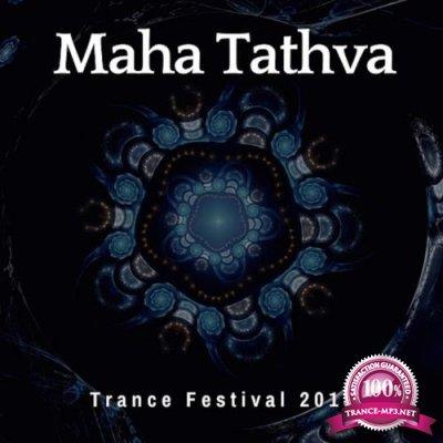 Maha Tathva Trance Festival (2018)