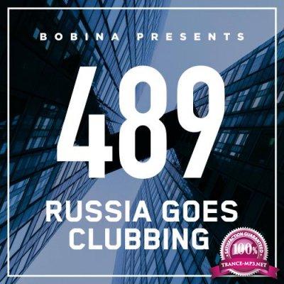 Bobina - Russia Goes Clubbing 489 (2018-02-24)
