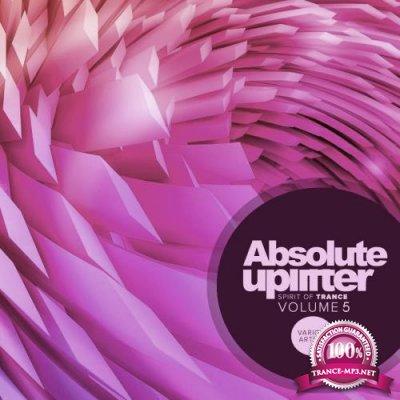 Absolute Uplifter, Vol. 5: Spirit Of Trance (2018)