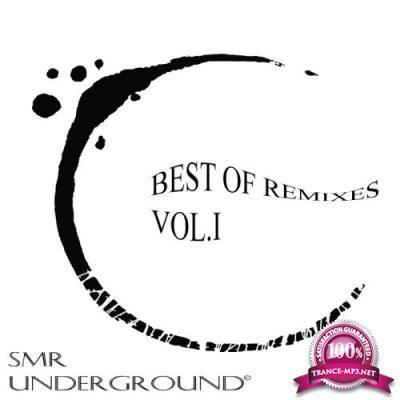 SMR Undergroun - Best Of Remixes Vol. I (2018)