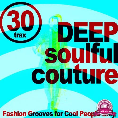 Deep Soulful Couture (Fashion Grooves for Cool People Only) (2018)