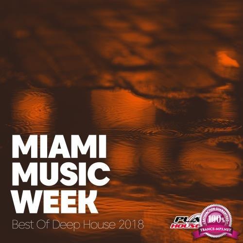 Miami Music Week Best Of Deep House 2018 (2018)