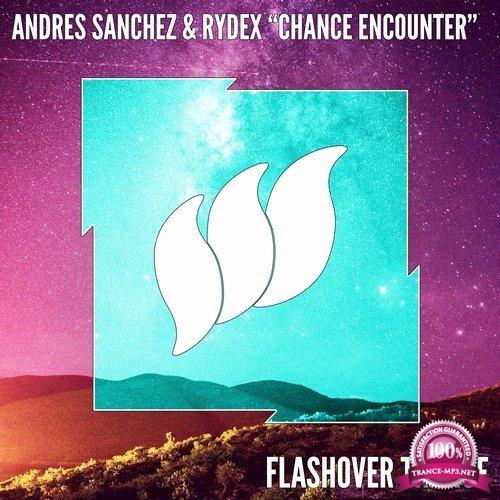 Andres Sanchez & Rydex - Chance Encounter (2018)