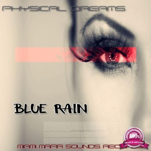 Physical Dreams - Blue Rain (2018)
