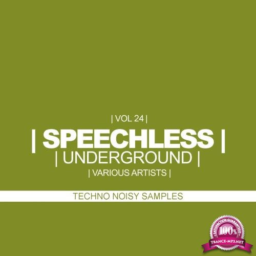 Speechless Underground, Vol. 24 Techno Noisy Samples (2018)