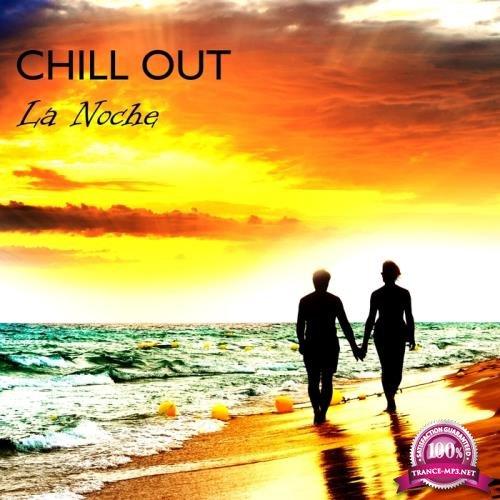 Chill Out: La Noche (2018)