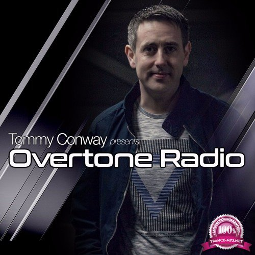 Tommy Conway - Overtone Radio 018 (2018-03-22)