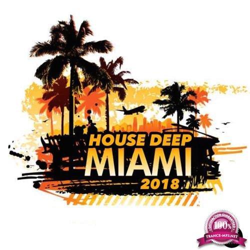 Miami 2018 House Deep (2018)