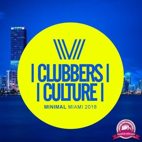 Clubbers Culture Minimal Miami 2018 (2018)