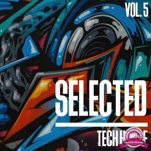 Selected Tech House, Vol. 5 (2018)