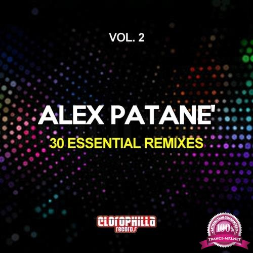 Alex Patane 30 Essential Remixes Vol  2 (2018)
