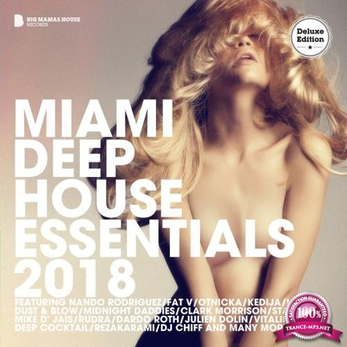 Miami Deep House Essentials 2018 (Deluxe Version) (2018)