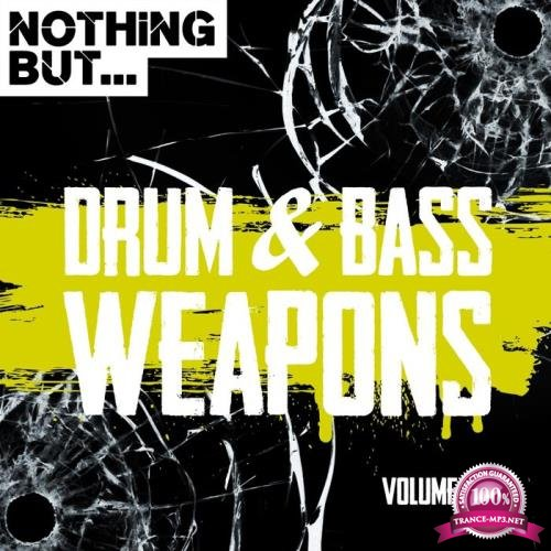 Nothing But... Drum & Bass Weapons Vol 06 (2018)