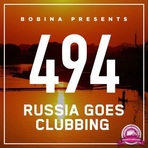 Bobina - Russia Goes Clubbing 494 (2018-03-31)