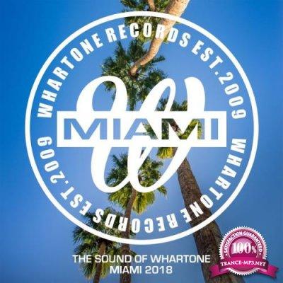 The Sound Of Whartone Miami 2018 (2018)