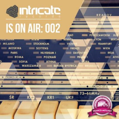 Intricate Team - Intricate Is On Air: 002 (2018)